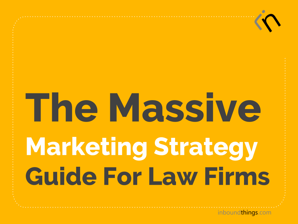 The Massive Marketing Strategy Guide For Law Firms video (1)